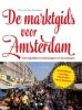 Tijs van den Boomen ,De marktgids voor Amsterdam