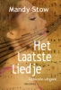Mandy  Stow ,Het laatste liedje - Dyslexie-uitgave