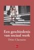 <b>Dries  Claessens</b>,Een geschiedenis van sociaal werk