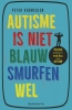<b>Peter  Vermeulen</b>,Autisme is niet blauw. Smurfen wel