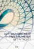 <b>Ignace Van de Woestyne, Jan  Vanthienen</b>,Softwareontwerp en Programmeren met Phython 3