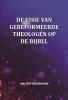Walter  Tessensohn,De visie van gereformeerde theologen op de Bijbel