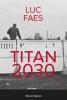 Luc  Faes ,Titan 2030