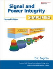 Bogatin, Eric Signal and Power Integrity - Simplified