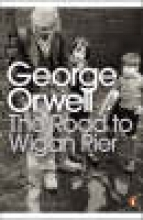 Orwell, George Road to Wigan Pier