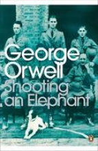 Orwell, George Shooting an Elephant