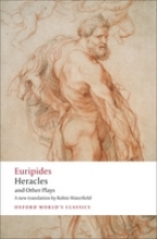 Euripides Heracles and Other Plays