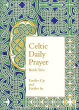 Northumbria Community Celtic Daily Prayer: Book Two