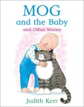 Kerr, Judith Mog and the Baby and Other Stories