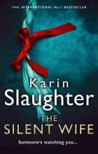Karin Slaughter , The Silent Wife