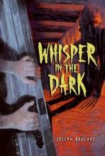 Bruchac, Joseph Whisper in the Dark