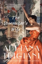 Trigiani, Adriana The Shoemaker`s Wife