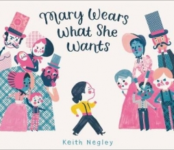 Keith Negley Mary Wears What She Wants