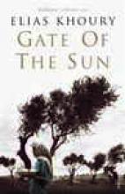 Khoury, Elias Gate Of The Sun