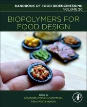 Grumezescu, Alexandru Biopolymers for Food Design