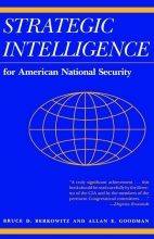 Berkowitz, Bruce D. Strategic Intelligence for American National Sec - Updated Edition
