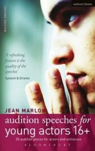 Marlow, Jean Audition Speeches for Young Actors 16+