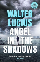 Lucius, Walter Angel in the Shadows