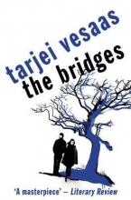 Vesaas, Tarjei The Bridges