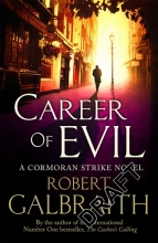 Galbraith, Robert Galbraith*Career of Evil