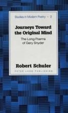 Schuler, Robert Journeys Toward the Original Mind