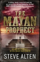 Alten, Steve The Mayan Prophecy