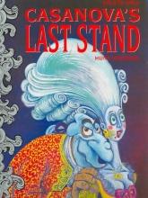 Emerson, Hunt Casanova`s Last Stand