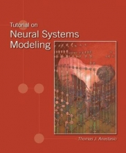 Thomas J. Anastasio Tutorial on Neural Systems Modeling
