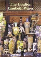 Desmond Eyles The Doulton Lambeth Wares