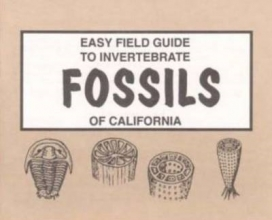 Sharon Nelson,   Richard Nelson Easy Field Guide to Invertebrate Fossils of California