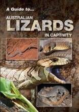 Danny Brown A Guide to Australian Lizards in Captivity