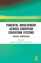 Angelika Paseka,   Delma Byrne Parental Involvement Across European Education Systems