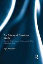 Inga (VHL University of Applied Sciences, The Netherlands) Wolframm The Science of Equestrian Sports
