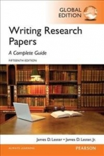 James D. Lester Writing Research Papers: A Complete Guide, Global Edition
