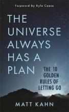 Matt Kahn The Universe Always Has a Plan