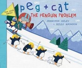 Oxley, Jennifer Peg + Cat: The Penguin Problem
