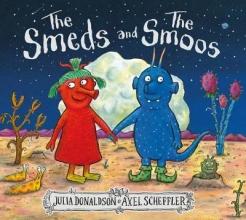 Julia Donaldson, The Smeds and the Smoos