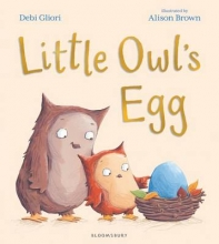 Gliori, Debi Little Owl`s Egg