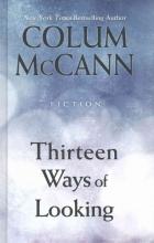 McCann, Colum Thirteen Ways of Looking