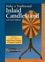 Millard, Rob Make a Traditional Inlaid Candlestand