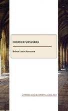 Stevenson, Robert Louis Further Memories