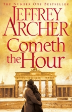 Jeffrey,Archer Cometh the Hour