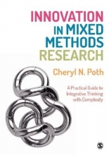 Cheryl N. Poth Innovation in Mixed Methods Research