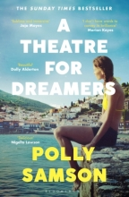 Polly Samson , A Theatre for Dreamers