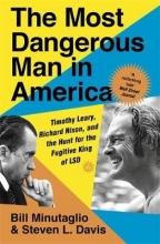 Steven L. Davis,   Bill Minutaglio The Most Dangerous Man in America