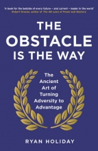 Ryan Holiday The Obstacle is the Way