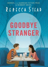 Rebecca,Stead Goodbye Stranger