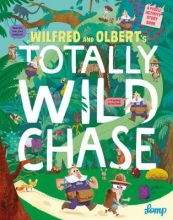 Lomp, Stephan Wilfred and Olbert`s Totally Wild Chase