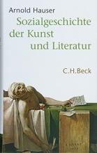 Hauser, Arnold Sozialgeschichte der Kunst und Literatur