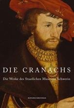 Die Cranachs